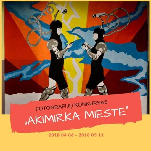 """Fotografijų konkursas """"Akimirka  mieste"""""""
