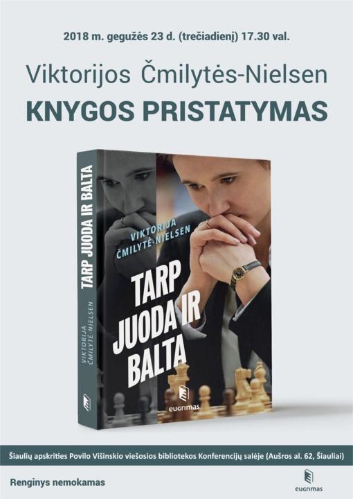 """Viktorija Čmilytė-Nielsen pristatys savo knygą """"Tarp juoda ir balta"""""""