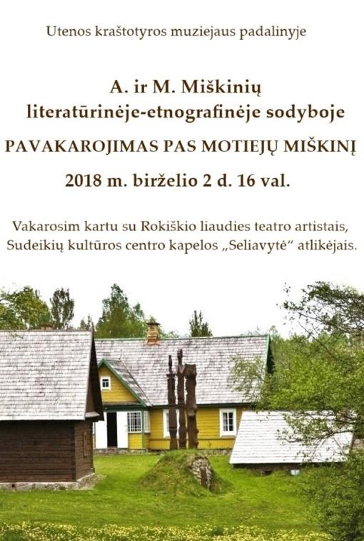 Kviečiame į A. ir M. Miškinių literatūrinę-etnografinę sodybą Juknėnuose