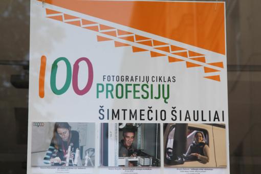 Šimtas Šiauliečių profesijų įamžinta šimtmečio Lietuvai!
