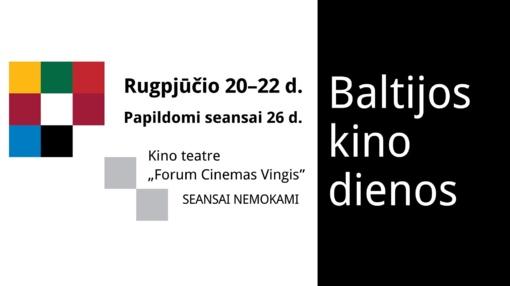 """Vilniuje, Taline ir Rygoje – """"Baltijos kino dienos"""""""