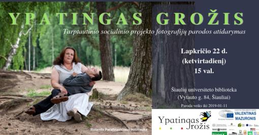 """Tarptautinio socialinio projekto """"Ypatingas grožis"""" fotografijų paroda Šiauliuose"""