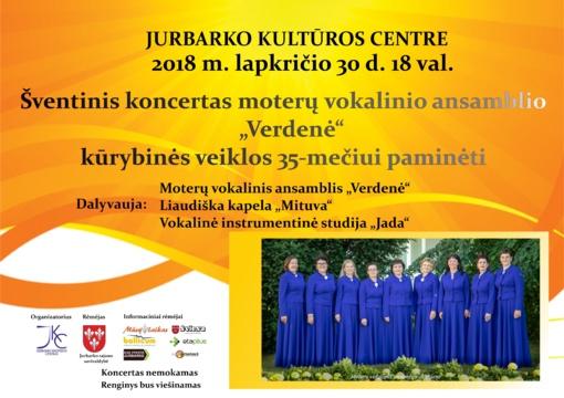 """Jurbarko kultūros centro moterų vokaliniam ansambliui """"Verdenė"""" – 35-eri"""