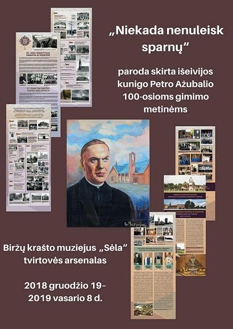 Biržuose – paroda, skirta išeivijos kunigo Petro Ažubalio 100-osioms gimimo metinėms
