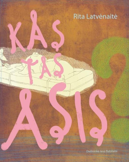 """Ritos Latvėnaitės-Kairienės knygos""""Kas tas Asis?""""pristatymas"""