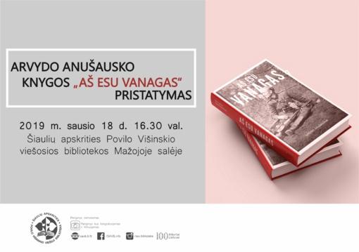 """Arvydo Anušausko monografijos """"Aš esu Vanagas"""" pristatymas"""