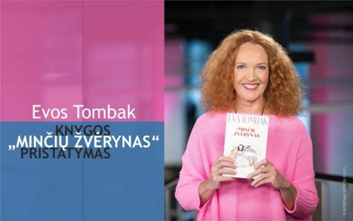"Evos Tombak knygos ""Minčių žvėrynas"" pristatymas"