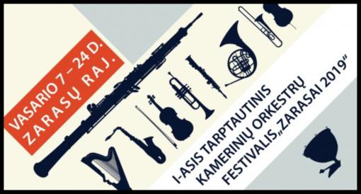 """I-asis tarptautinis kamerinių orkestrų festivalis """"Zarasai 2019"""""""