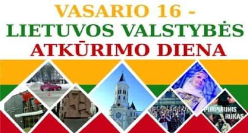 Kviečia kūrybingai ir prasmingai paminėti Valstybės atkūrimo dieną