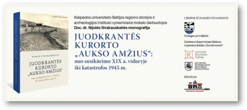 """Nidoje, Klaipėdoje ir Vilniuje – knygos apie Juodkrantės """"aukso amžių"""" pristatymas"""