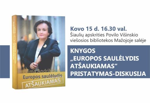 """Laimos Andrikienės knygos """"Europos saulėlydis atšaukiamas"""" pristatyma"""