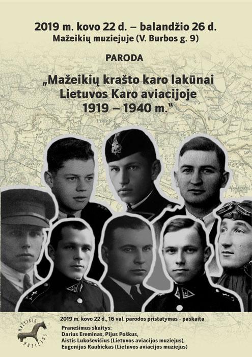 """Paroda """"Mažeikių krašto karo lakūnai Lietuvos Karo aviacijoje 1919-1940 m."""""""