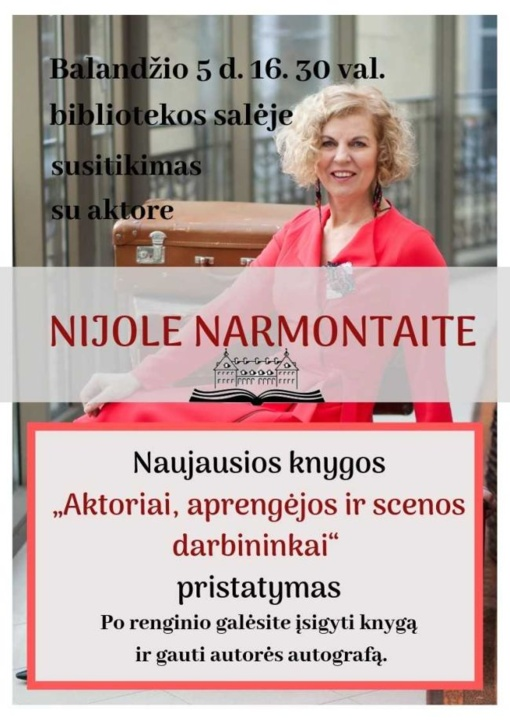 Susitikimas su aktore ir rašytoja Nijole Narmontaite