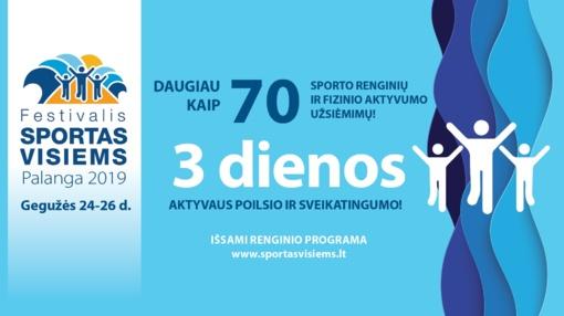 """Palanga kviečia pajudėti – savaitgalį vyks festivalis """"Sportas visiems"""""""