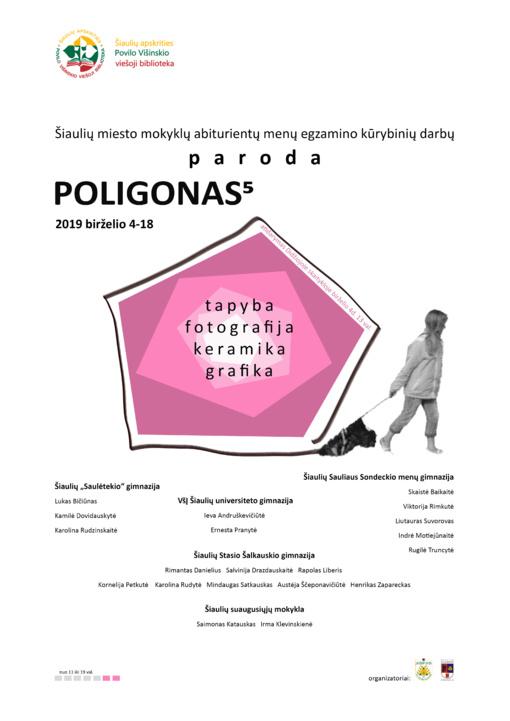 """Paroda """"Poligonas"""" 5"""