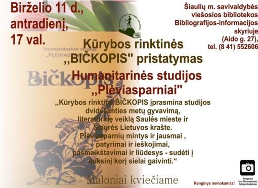"""Vyks kūrybos rinktinės """"BIČKOPIS"""" pristatymas"""