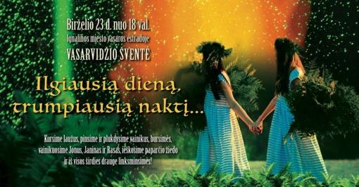 Artėja Joninės. Šiemet Ignalinoje tai Vasarvidžio nakties šventė!