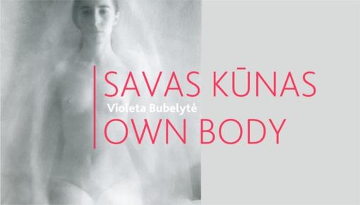"""Fotografijos muziejuje – Violetos Bubelytės retrospektyvinė fotografijų paroda """"Savas kūnas"""""""