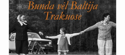 Trakuose – renginys Baltijjos kelio 30-mečiui