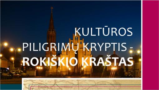 Rokiškio rajono VVG kuria piligriminį maršrutą po Rokiškio kraštą
