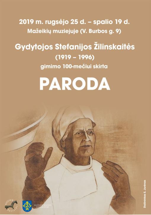 Gydytojos Stefanijos Žilinskaitės (1919-1996) gimimo 100-mečiui skirta paroda
