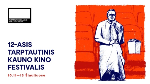 """""""Miestas renkasi kine"""": į Šiaulius atvyksta dvyliktasis tarptautinis Kauno kino festivalis"""
