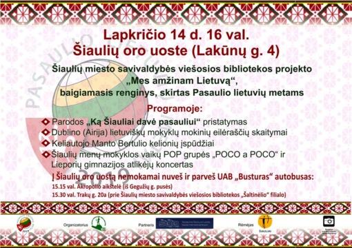 """Kviečiame į Šiaulių miesto savivaldybės viešosios bibliotekos projekto """"Mes amžinam Lietuvą"""" baigiamąjį renginį!"""