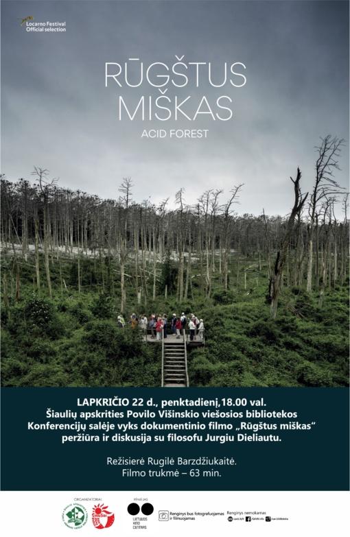 """Dokumentinio filmo """"Rūgštus miškas"""" peržiūra"""
