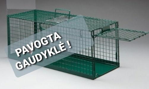 Pavogta gyvūnų gaudyklė! Gal turite informacijos?