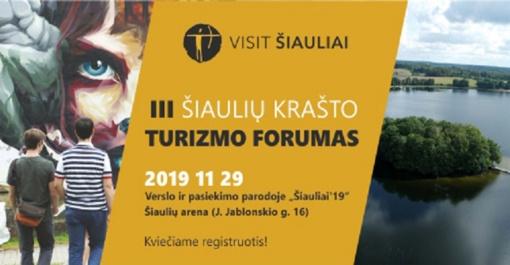 III-asis Šiaulių krašto turizmo forumas – jau penktadienį