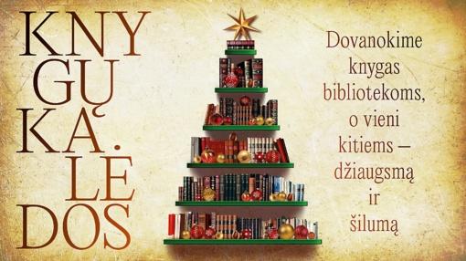 Dovanokime knygas bibliotekoms, o vieni kitiems – džiaugsmą ir šilumą!
