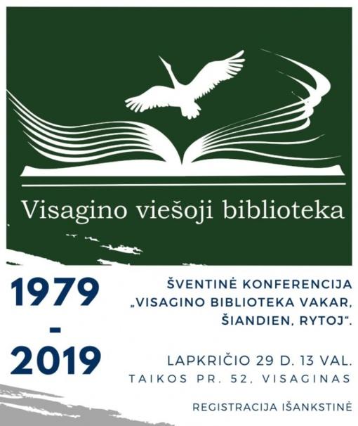 "Šventinė konferencija ""Visagino biblioteka vakar, šiandien, rytoj"""