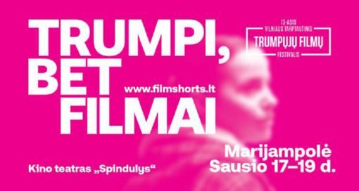 Trumpųjų filmų festivalis šiemet ir Marijampolėje