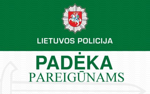Padėka Utenos apskrities vyriausiojo policijos komisariato pareigūnams