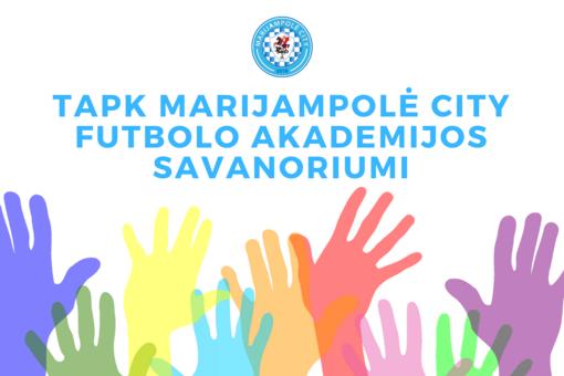 """""""Marijampolė City"""" futbolo akademija renka savanorių komandą"""