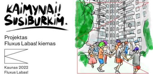 """Projektas """"Kaunas 2022"""" skatina kūrybinius kiemų bendruomenių susibūrimus"""