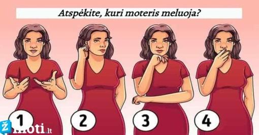 Kaip gerai išmanote kūno kalbą? Pasakykite, kuri moteris meluoja