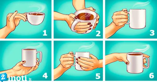 Tai, kaip laikote puodelį, išduoda ryškiausius jūsų charakterio bruožus