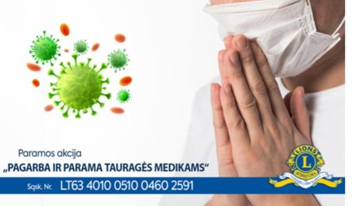 Tauragės LIONS klubas inicijuoja Tauragės medikams paramos rinkimą