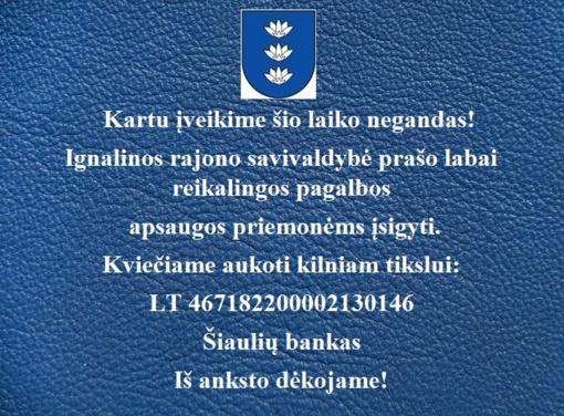 Ignalinos rajono savivaldybė prašo paramos apsaugos priemonėms įsigyti