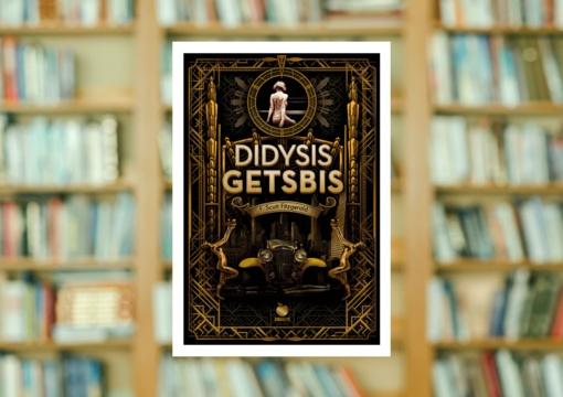 "Francio Scotto Fitzgeraldo romanas ""Didysis Getsbis"""