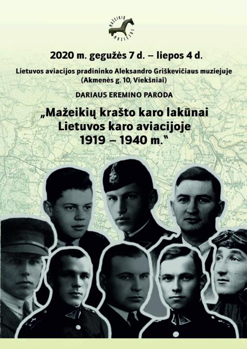 """Paroda """"Mažeikių krašto karo lakūnai Lietuvos karo aviacijoje 1919 - 1940 m."""""""
