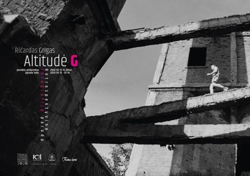 """Meno galerijoje """"Fojė"""" – fotografo Ričardo Grigo paroda """"Altitudė G"""""""