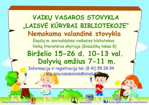 """Kviečiame į nemokamą vaikų vasaros stovyklą """"Laisvė kūrybai bibliotekoje""""!"""