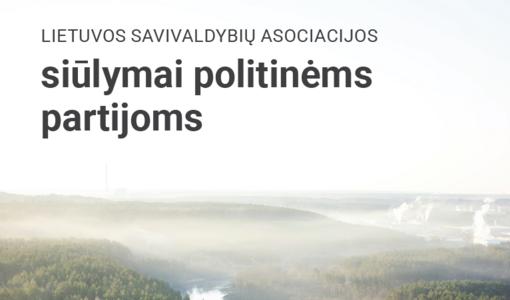 Lietuvos savivaldybių asociacija siūlo šalies partijoms stiprinti savivaldos savarankiškumą