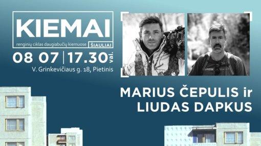 Į Pietinio kiemą pasikalbėti kviečia Marius Čepulis ir Liudas Dapkus