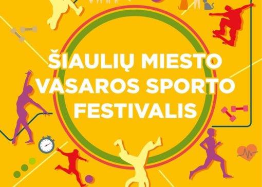 Žolinę kviečia pasitikti sportiškai: Šiaulių miesto sporto festivalyje