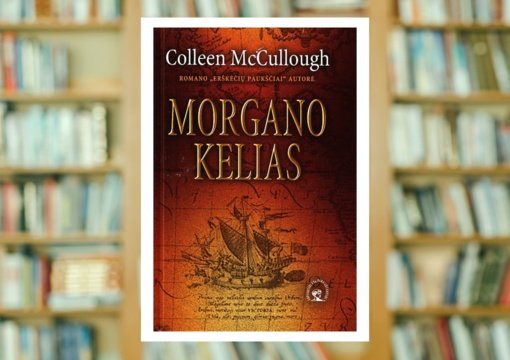 "Colleen McCullough ""Morgano kelias"""