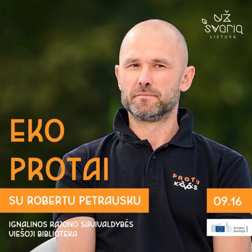 Ignalinoje – Roberto Petrausko protų kovos ir įvairios edukacinės dirbtuvės