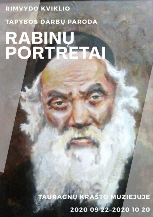 """Tauragnų krašto muziejuje – Rimvydo Kviklio tapybos darbų paroda """"Rabinų portretai"""""""